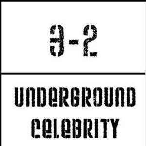 Underground Celebrity
