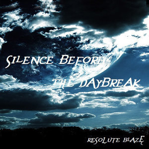 Silence Before the Daybreak - EP