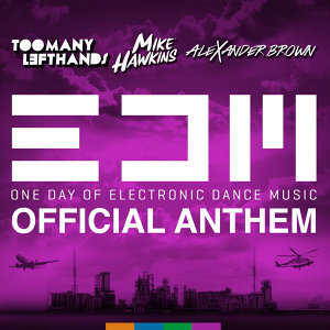 EDM (Official Anthem)