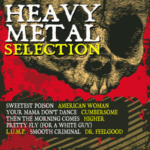 Heavy Metal Selection