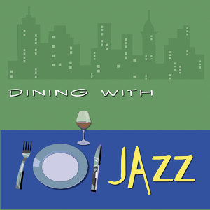 Dining With Jazz
