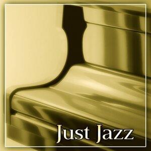 Just Jazz – Brilliant Sounds of Jazz,  Best Jazz Music for Restaurant, Jazz Club & Jazz Bar, Instrumental Piano Sounds for Bohema