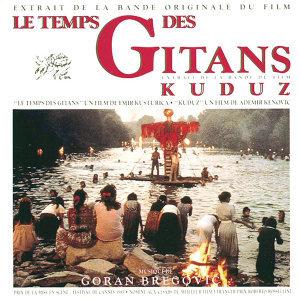 Le Temps Des Gitans & Kuduz - BOF