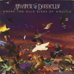 Where the Wild Birds Do Whistle