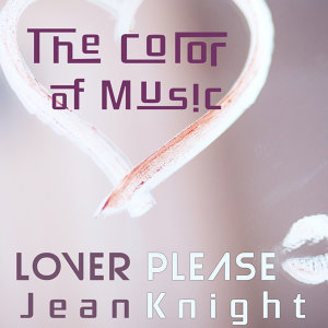 The Color of Music: Lover Please