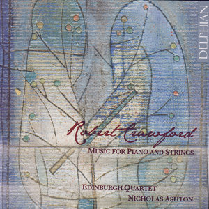 Robert Crawford: Music For Piano And Strings