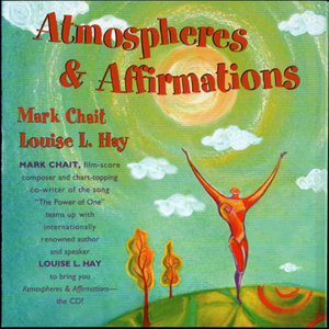 Atmospheres & Affirmations