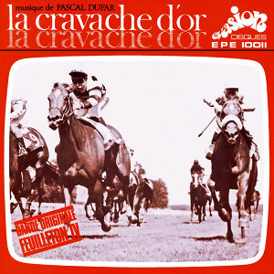 "B.O. ""La cravache d'or"" (Evasion 1969) - EP"