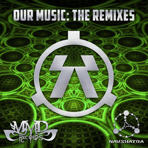 Our Music (The Remixes)