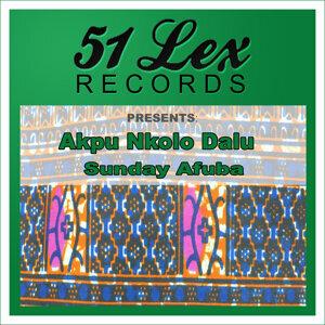 51 Lex Presents Akpu Nkolo Dalu