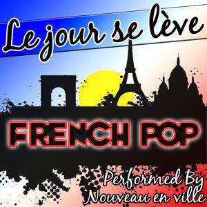 Le Jour Se Lève: French Pop