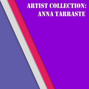 Artist Collection: Anna Tarraste