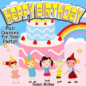 Happy Birthday - Fun Games for your Party