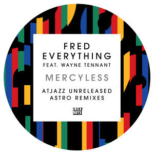 Mercyless (AtJazz Unreleased Astro Remixes)