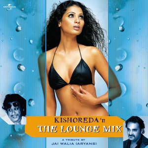 "Kishoreda ""N"" The Lounge Mix"