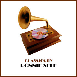Classics by Ronnie Self