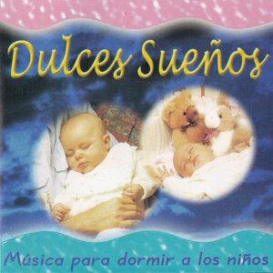Dulces Sueños, La Musica para Dormir a Tus Niños