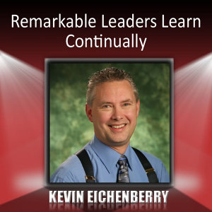 Remarkable Leaders Learn Continually