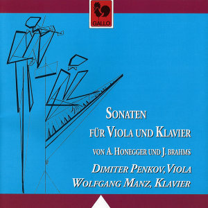 Honegger: Sonata for Viola & Piano, H 28 - Brahms: Sonata No. 1 & 2 for Viola & Piano, Op. 120