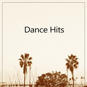 Dance Hits - Awesome Chillout Music, Chill Lounge, Essential Chill Out