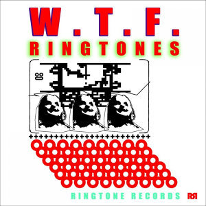 Wtf Ringtones