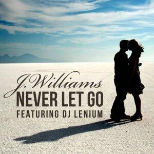 Never Let Go (feat. DJ Lenium)