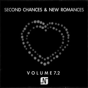 Second Chances & New Romances Volume 7.1
