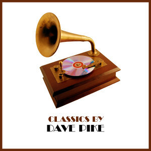 Classics by Dave Pike
