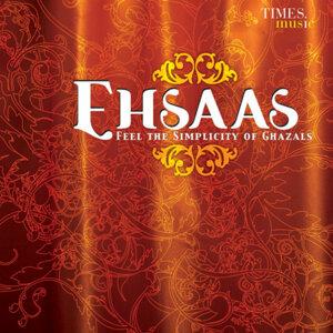 Ehsaas Feel the Simplicity of Ghazals