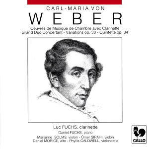Carl Maria von Weber: Chamber Music with Clarinet (Grand Duo Concertant, Op. 48, J. 204 - Variations on a Theme from Silvana, Op. 33, J. 128 - Clarinet Quintet, Op. 34, J. 182)