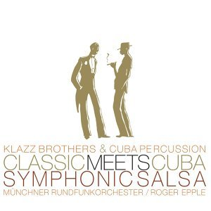 Classic Meets Cuba-Symphonic Salsa (Amazon Version)