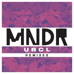 U.B.C.L. (Remixes)