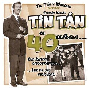 "Germán Valdés ""Tin Tán"" a 40 Años"
