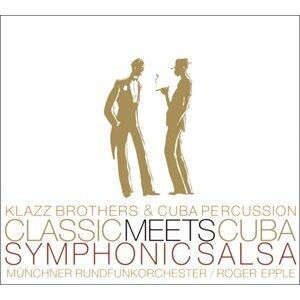 Classic Meets Cuba-Symphonic Salsa