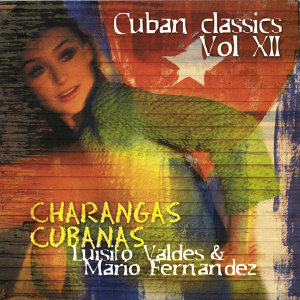 Charangas Cubanas - Cuban Classics Vol. 12
