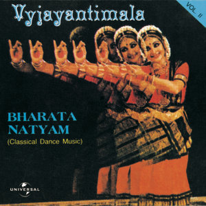 Bharata Natyam  Vol. 2 ( Classical Dance Music )
