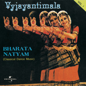 Bharata Natyam  Vol. 1 ( Classical Dance Music )