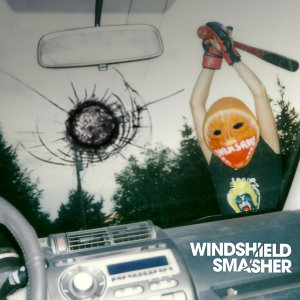Windshield Smasher EP