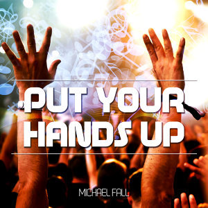 Put Your Hand Up - EP