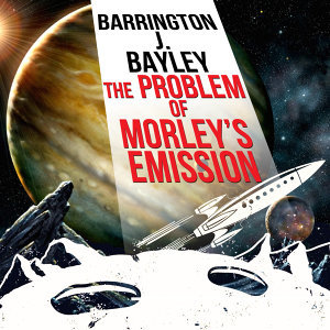The Problem of Morley's Emission