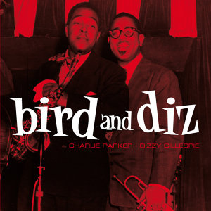 Bird & Diz (Bonus Track Version)