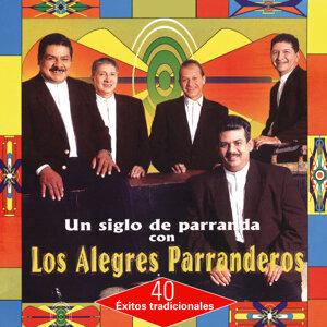Un Siglo de Parranda Con los Alegres Parranderos - 40 Éxitos Tradicionales