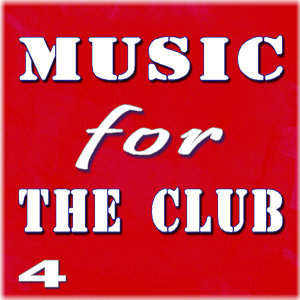 Music for the Club, Vol. 4