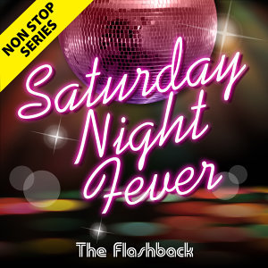 Non Stop Series: Saturday Night Fever