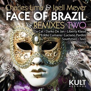 "Kult Records Presents ""Face of Brazil"" (Remixes Two)"