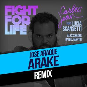 Fight For Life (Arake & Rabbit Sound Remix) [feat. Lucía Scansetti, Alex Shaker & Daniel Martín]