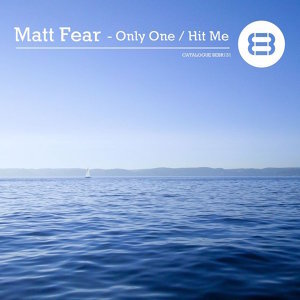 Only One / Hit Me