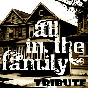 All in the Family (All in the Family Tv Theme)