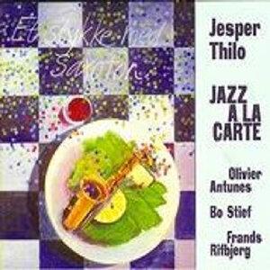 Jazz a La Carte (feat. Olivier Antunes, Bo Stief & Frands Rifbjerg)