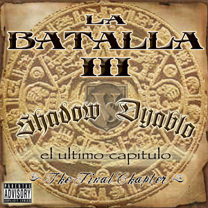 La Batalla 3 - The Final Chapter